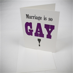 MarriageIsSoGayCard